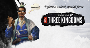 Total War: Three Kingdoms Reforms Unlock All Special...