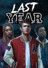 Last Year: The Nightmare