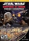 Empire at War: Forces of Corruption