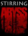 Stirring Abyss