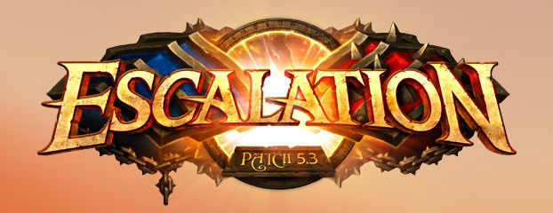 Escalation 5.3 update now available for World of Warcraft