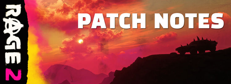 Rage 2 Patch Notes 5/6/19 - Denuvo DRM Removed