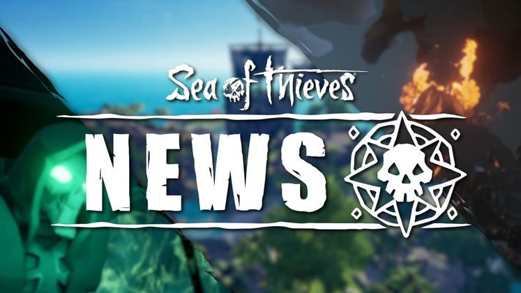 Sea of Thieves: The Lost Treasures Update - Patch Notes Revealed