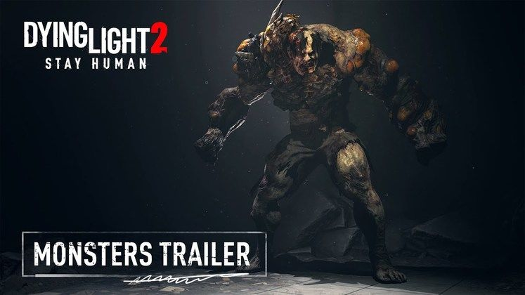 Dying Light 2 Gameplay Trailer Showcases Stealth and Horrifying Monsters