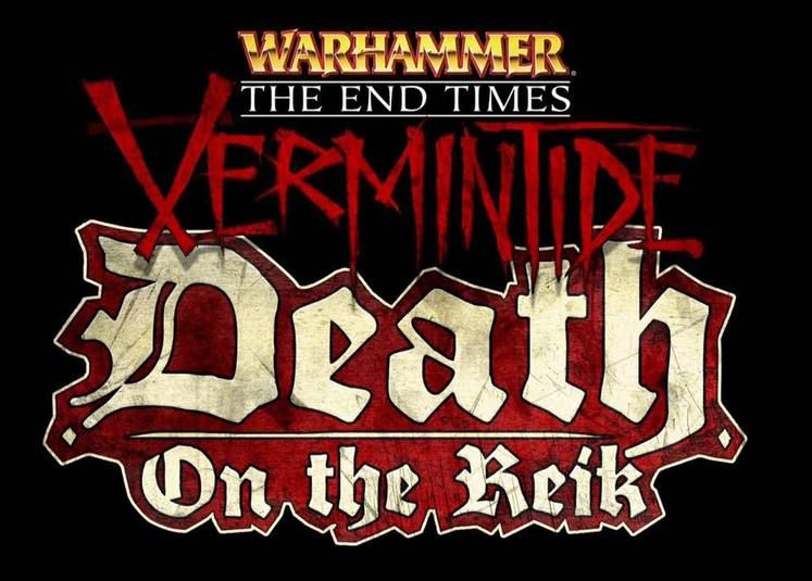 Warhammer: Vermintide announces its next DLC, Death on the Reik <UPDATE #3: Coming Next Week! Probably...>