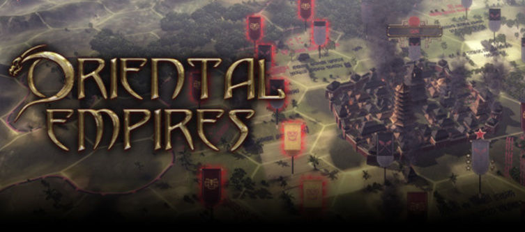 4X strategy Oriental Empires Gets Map Editor, Begins Roll-Out of User Content