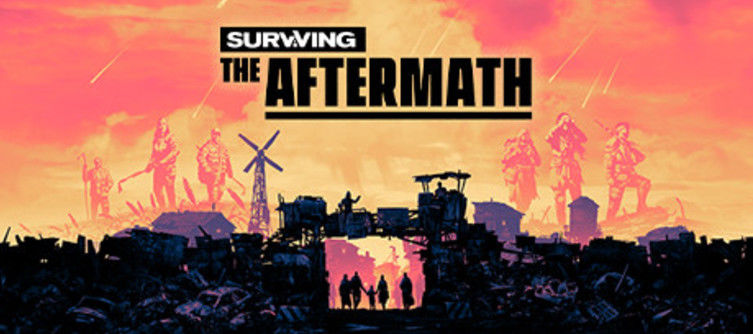 Epic Store Exclusive Surviving the Aftermath gets a Steam Release date