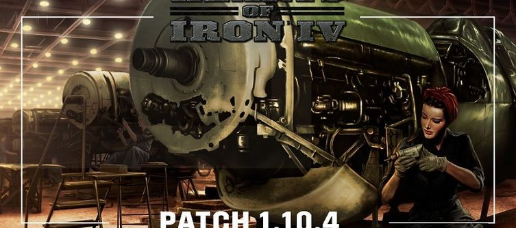 Hearts of Iron 4 Patch Notes - Update 1.10.4 Fixes Security Flaws