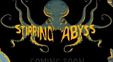 Plunge the depths of Lovecraftian Horror with Stirring Abyss