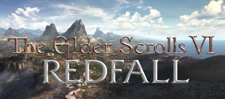 The Elder Scrolls 6 May Be Titled The Elder Scrolls VI: Redfall