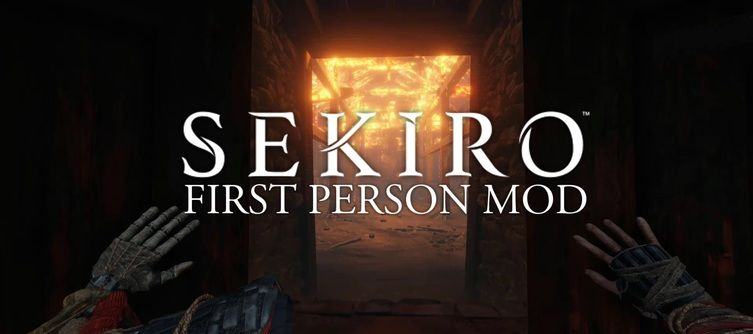 This Sekiro: Shadows Die Twice First-Person Mod Brings You Closer to the Action