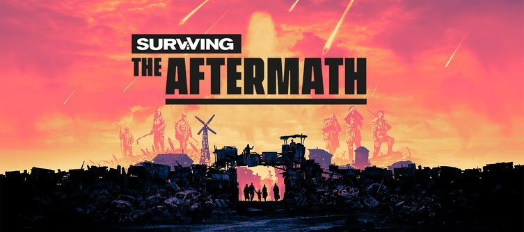 Surviving the Aftermath Update 1.0.0 - Patch Notes