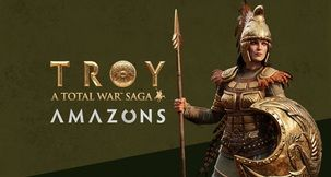 Total War Saga: Troy - Amazons DLC - Release Date, Characters, Redeeming for Free