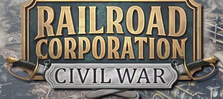 Be a Civil War Tycoon with Railroad Corporation's new DLC
