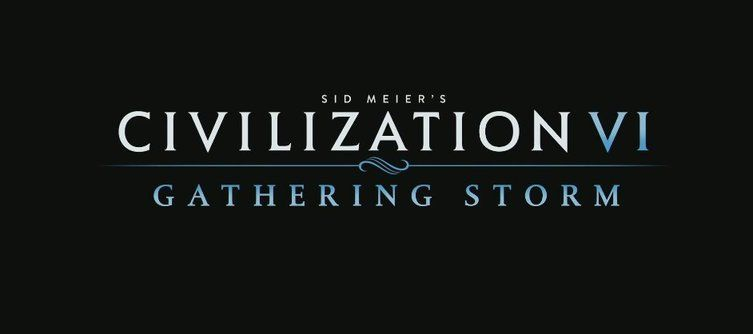 Civilization VI Gathering Storm DLC Expansion Strikes February 2019