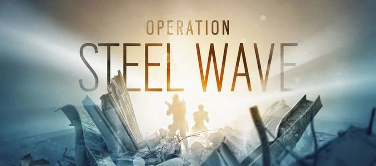 Rainbow Six Siege Operation Steel Wave Release Date - Y5S2 Patch Notes, Operators, House Rework