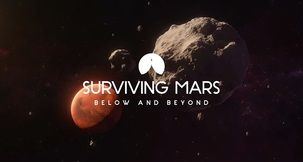 Surviving Mars: Below and Beyond Adds Subterranean Bases and Asteroid Mining Next Month
