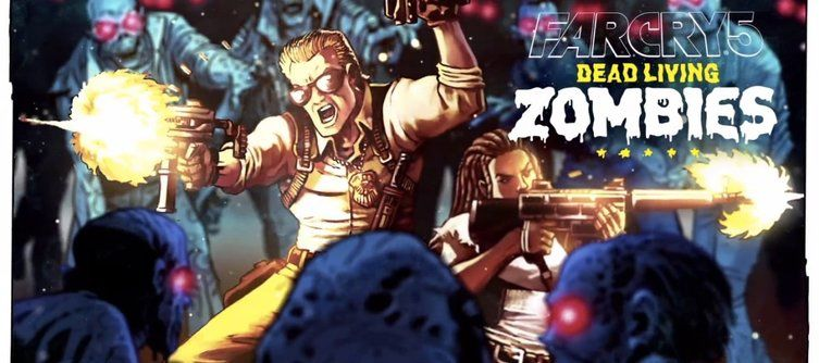 Far Cry 5: Dead Living Zombies Final DLC is Out Today!
