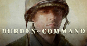Burden of Command Promises To Deliver An Emotionally Taxing WW2 Story