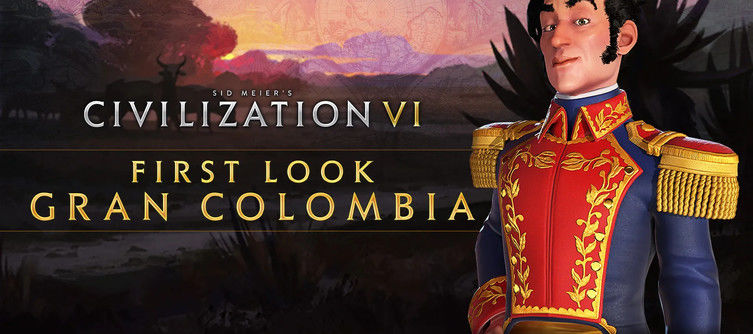 Civilization 6 New Frontier Pass: First Look Reveal of Gran Colombia