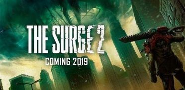 The Surge 2 - What We Want To See